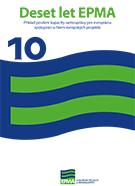 Deset let EPMA